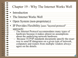 Chapter 19 - Why The Internet Works Well
