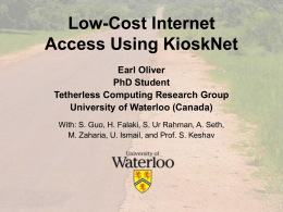 Low-Cost Internet Access Using KioskNet