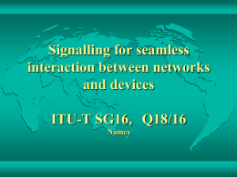 Signalling for seamless interaction between networks and