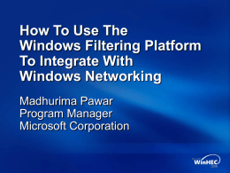 How To Use The Windows Filtering Platform To Integrate