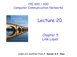 Lecture #20: Link layer (error detection and correction)