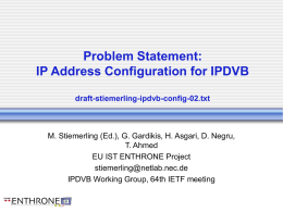 Problem Statement: IP Address Configuration for IPDVB draft