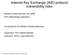 Internet Key Exchange (IKE) protocol vulnerability risks