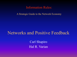 Network and Positive Feedback