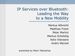 Bluetooth Scatternets : An Enhanced Adaptive Scheduling Schema