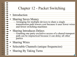 Chapter 12 - Packet Switching