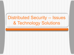 Internet Security -- Issues & Technology Solutions