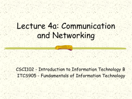 Lecture 4a: Communication and Networking