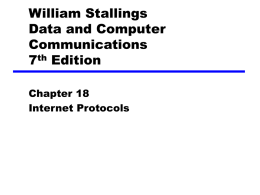 Chapter 18 Internet Protocols