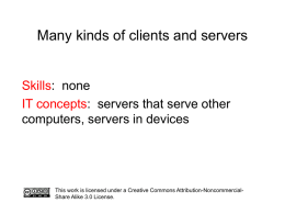 Presentation: Many kinds of clients and servers