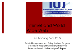 Internet & WWW - International University of Japan
