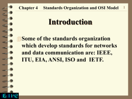 Chapter 4 Standards Organization and OSI Model 7 Physical Layer