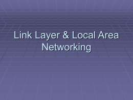 Week 5 Link Layer & Local Area Networking