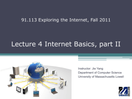 Lecture 4 Internet Basics - cs113-205-f11