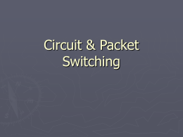 Circuit & Packet Switching
