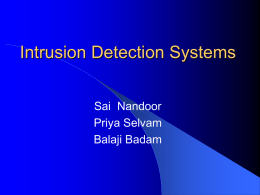 Why Intrusion Detection?