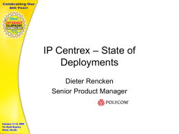 IP Centrex – State of Deployments