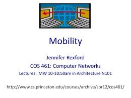 Mobility Jennifer Rexford COS 461: Computer Networks