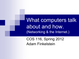What computers talk about and how. COS 116, Spring 2012 Adam Finkelstein