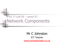 Network Components [P3, P4]