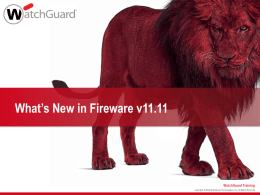 What`s New in Fireware v11.11