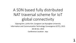 An SDN based fully distributed NAT traversal scheme for IoT global