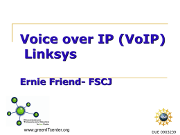 Voice over IP (VoIP) - Convergence Technology Center