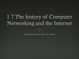 1.7 The history of Computer Networking and the Internet
