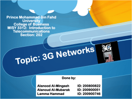 Topic: 3G Networks - Prince Mohammad Bin Fahd University