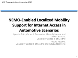 NEMO-Enabled Localized Mobility Support for Internet
