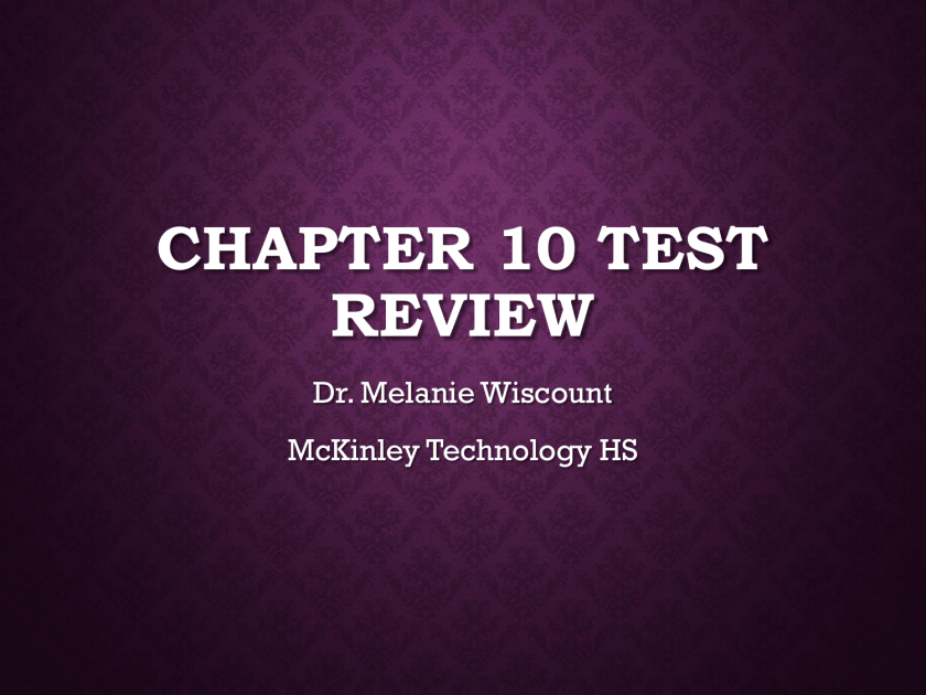 Chapter 10 Test Review 401 | studyslide com