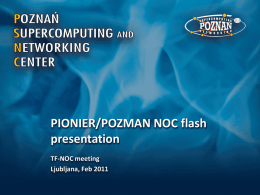 POZMAN/PIONIER NOC flash presentation