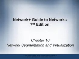 Chapter 10, Network Segmentation and Virtualizationx