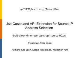 Use Cases and API Extension for Source IP address selection