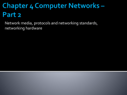 Chapter 4 Computer Networks – Part 2