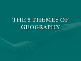 the 5 themes of geography the five themes of geography