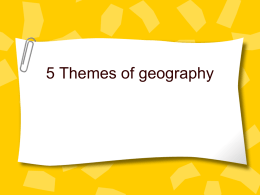 5 Themes of geography - AP Human Geography