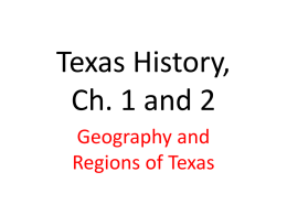 Texas History, Ch. 1 and 2