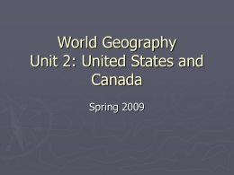 Unit 2: The United States and Canada