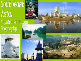 Physical and Human Geography Southeast Asia PPT