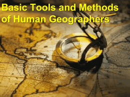 Basic Tools and Methods of Human Geographers