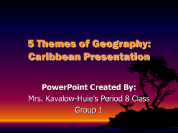 5 Themes of Geography: Caribbean Presentation