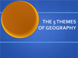 5 Themes of Geography - University of Sioux Falls