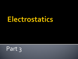 Electrostatics Part I