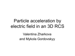 Particle acceleration by electric field in an 3D RCS