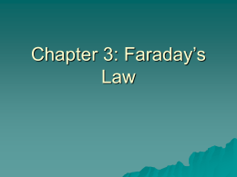 Chapter 2: Faraday`s Law