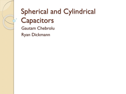 Spherical and Cylindrical Capacitors