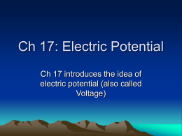 Ch 17: Electric Potential