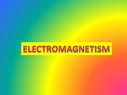 PowerPoint Presentation on Electromagnetism
